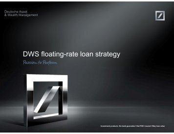 Presentation DWS Floating Rate Fund - DWS Investments