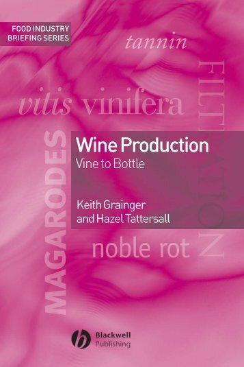 Wine Production : Vine to Bottle - Vinum Vine