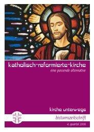 kirche unterwegs_4_2006.pdf - katholisch-reformierte-kirche