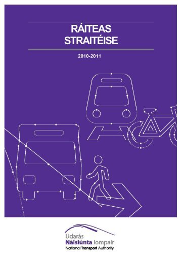 RÁITEAS STRAITÉISE - National Transport Authority