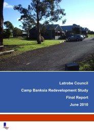 Latrobe Council Camp Banksia Redevelopment Study Final Report ...