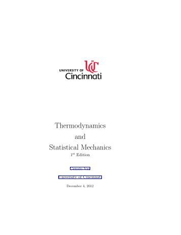 Thermodynamics and Statistical Mechanics - Physics - University of ...