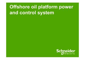 Offshore oil platform power and control system - Schneider Electric