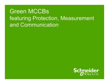 Green MCCBs featuring Protection, Measurement and ...