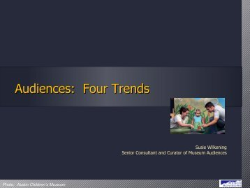 Audiences: Four Trends