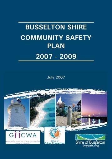 busselton shire community safety plan 2007 - 2009 - City of Busselton