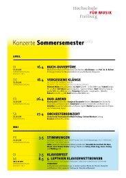 Konzerte Sommer 2013 (pdf) - Hochschule für Musik Freiburg