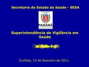 Sezifredo Paz - Secretaria da Saúde - Estado do Paraná