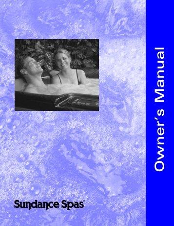 Sundance 850 Series Hot Tub Owner's Manual - Sundance Spas