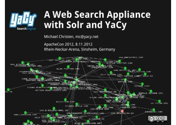 A Web Search Appliance with Solr and YaCy - ApacheCon