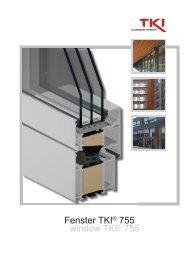 Fenster TKI® 755 window TKI® 755 - TKI SYSTEM GMBH