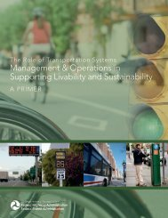management & Operations in Supporting Livability and - FHWA ...
