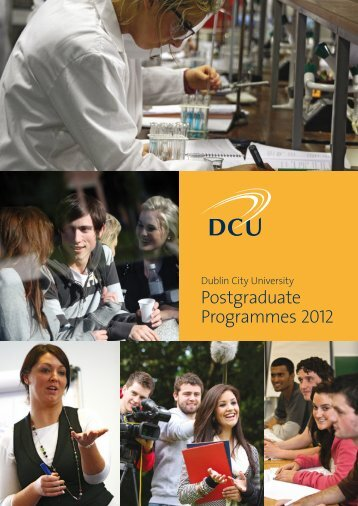 Dublin City University Postgraduate Programmes 2012 - DCU
