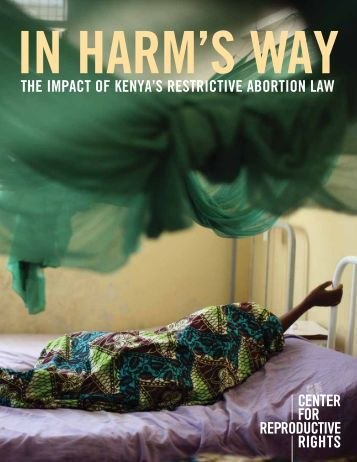 the impact of kenya's restrictive abortion law - Center for ...