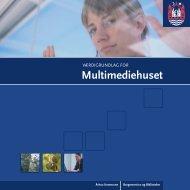 Værdigrundlag for Multimediehuset - Urban Mediaspace Aarhus