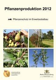 Pflanzenschutz im Erwerbsobstbau - Pflanzenproduktion 2012