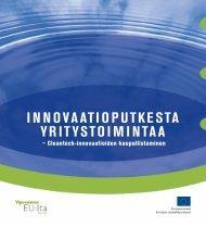 INNOVAATIOPUTKESTA YRITYSTOIMINTAA - Green Net Finland