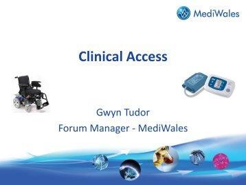 Clinical Access - Gwyn Tudor.pdf - MediWales