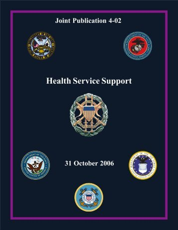 JP 4-02 Health Service Support - DMRTI - Defense Medical ...