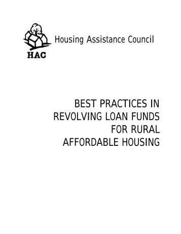 Best Practices in Revolving Loan Funds for Rural - Housing ...