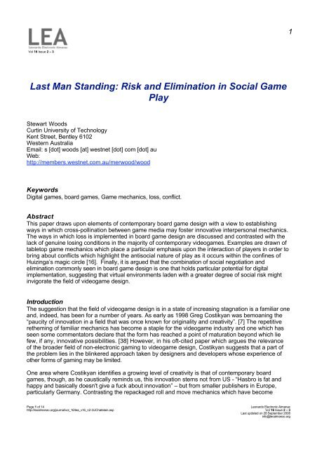 Last Man Standing: Risk and Elimination in Social Game Play