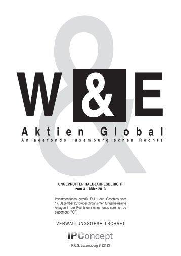 Halbjahresbericht zum 31.3.2013 - Weiler Eberhardt ...