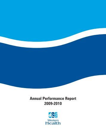Annual Performance Report 2009-2010 - Western Health