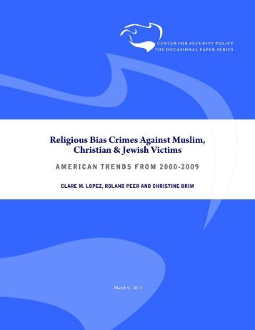 Religious Bias Crimes Against Muslim, Christian & Jewish Victims