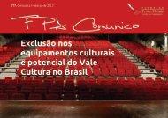 Exclusão nos equipamentos culturais e potencial do Vale Cultura no ...