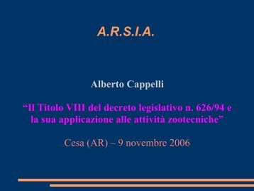Alberto Cappelli - Il titolo 8° del D.LGS n. 626/94 - Arsia