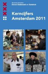 Kerncijfers Amsterdam 2011 - Onderzoek en Statistiek Amsterdam ...
