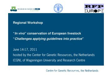Conservation and use of farm animal genetic resources: challenges ...