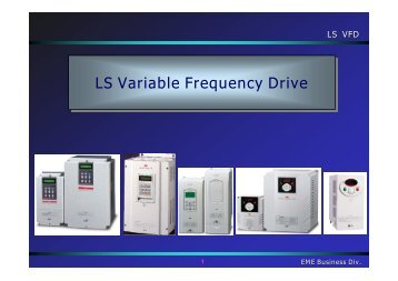 LS Variable Frequency Drive LS Variable Frequency Drive