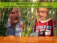 Botanische Gärten als Lernorte  für Naturschutz und Artenkenntnis