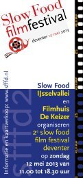 zondag 12 mei 2013 van 11.00 tot 18.30 uur - Slow Food Nederland