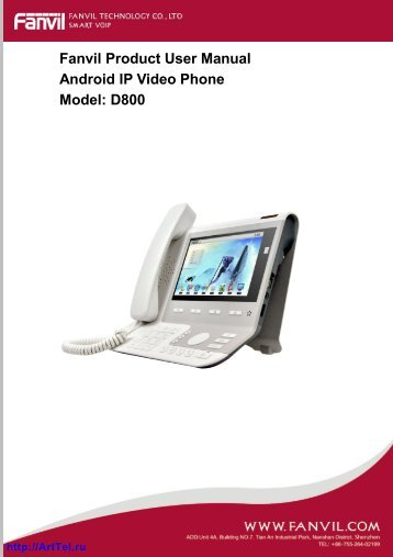 Fanvil Product User Manual Android IP Video Phone Model: D800