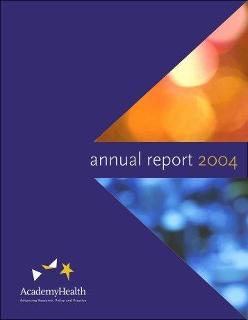 2004 Annual Report.indd - AcademyHealth