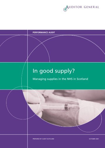 Improving the management of supplies in the NHS ... - Audit Scotland