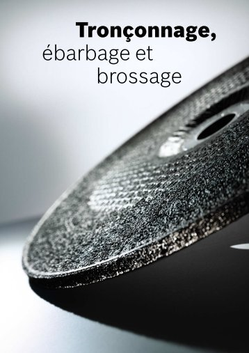 Tronçonnage, ébarbage et brossage - Bosch
