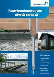Ruuvipaaluperustus – täyttä terästä - Paalupiste Oy