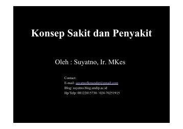 Konsep Sakit dan Penyakit - Suyatno, Ir., MKes - Undip