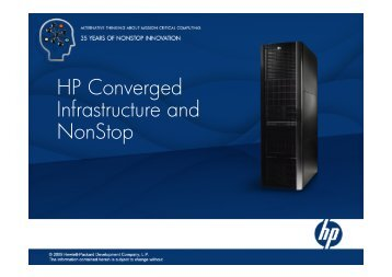 HP Converged Infrastructure and NonStop - HP Integrity NonStop ...