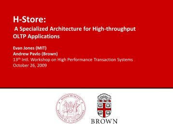H-Store: A Specialized Architecture for High-throughput OLTP ...