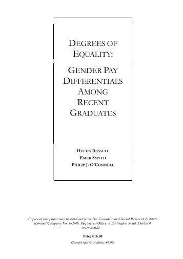 degrees of equality: gender pay differentials among recent ... - ESRI