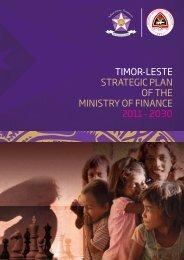 timor-leste strategic plan of the ministry of finance 2011 - 2030