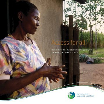 2010 Annual Report - Reproductive Health Supplies Coalition