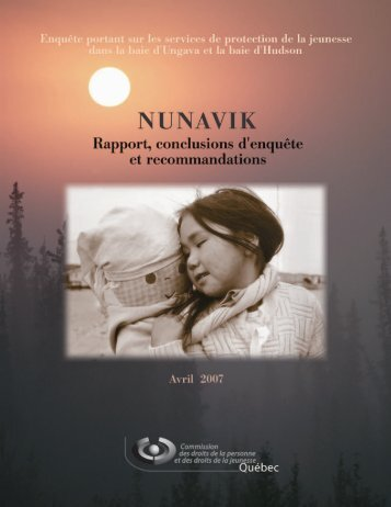 Nunavik. Enquête portant sur les services de protection de ... - CDPDJ