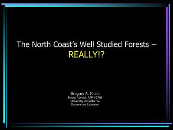 The North Coast's Well Studied Forests - Sonoma Land Trust
