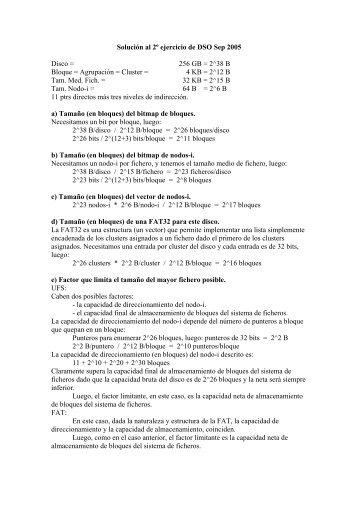 Solución al 2º ejercicio de DSO Sep 2005 Disco = 256 GB = 2^38 B ...