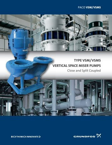 TYPE VSM/VSMS VERTICAL SPACE MISER PUMPS